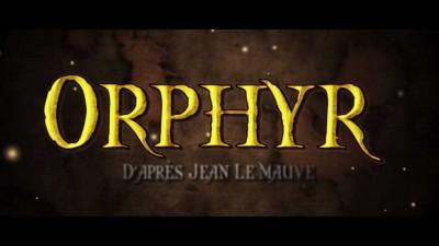 Orphyr – Trailer